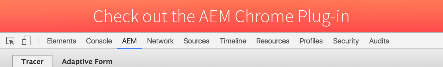 Download the AEM Chrome Plug-in